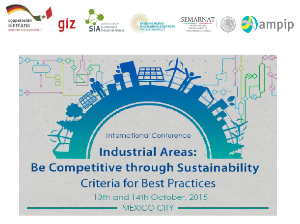 "International Conference ""Industrial Areas - Be Competitive through Sustainability. Criteria for Best Practices"""